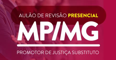 concurso-MPMG-juiz-revisão-presencial