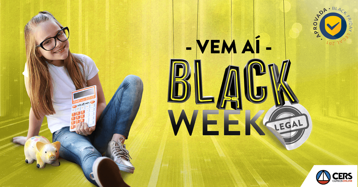 Aguarde: black week CERS vem aí!