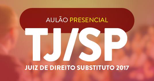 tjsp-concurso-juiz-revisão-presencial