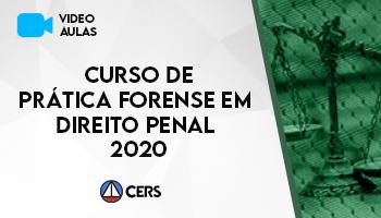 CURSO DE PRÁTICA FORENSE EM DIREITO PENAL 2020