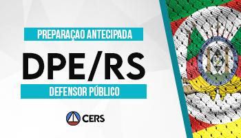 CURSO DE PREPARAÇÃO ANTECIPADA PARA CONCURSO DE DEFENSOR PÚBLICO DO RIO GRANDE DO SUL (DPE RS)