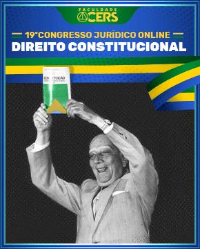GRATUITO - 19º CONGRESSO JURÍDICO ONLINE - DIREITO CONSTITUCIONAL