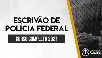 CURSO COMPLETO ESCRIVAO DE POLICIA FEDERAL 2021