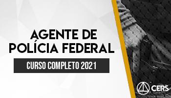CURSO COMPLETO AGENTE DE POLICIA FEDERAL 2021