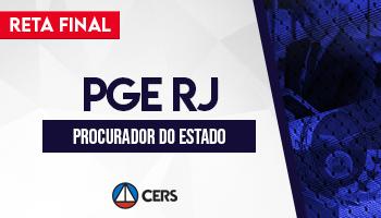 CURSO RETA FINAL PARA PROCURADOR DO ESTADO DO RIO DE JANEIRO