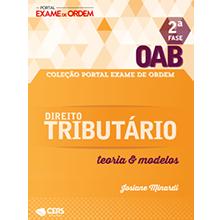 Coleção Portal Exame de Ordem - OAB 2ª Fase - Direito Tributário