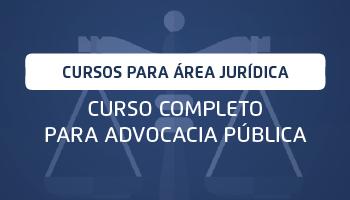 CURSO COMPLETO PARA ADVOCACIA PÚBLICA