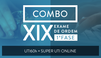 PROJETO UTI 60 HORAS + SUPER UTI (COMBO) - OAB PRIMEIRA FASE - XIX EXAME DE ORDEM UNIFICADO