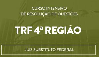 """JUIZ SUBSTITUTO FEDERAL DO TRF 4ª REGIÃO - PROJETO """"UTI""""DE REVISÃO TEÓRICA COM RESOLUÇÃO DE QUESTÕES"""