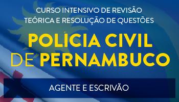 AGENTE E ESCRIVÃO DA POLÍCIA CIVIL DE PERNAMBUCO 2016 PROJETO UTI DE REVISÃO TEÓRICA E RESOLUÇÃO DE QUESTÕES DO CEBRASPE-CESPE/UNB