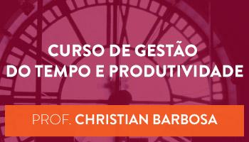 CURSO DE GESTÃO DO TEMPO E PRODUTIVIDADE - CERS CORPORATIVO