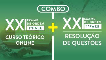 COMBO - CURSO PREPARATÓRIO PARA A OAB 1ª FASE - XXI EXAME (TEORIA + QUESTÕES)