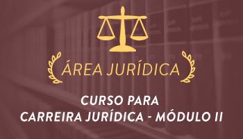 CURSO PREPARATÓRIO PARA CARREIRA JURÍDICA 2016 - MÓDULO II