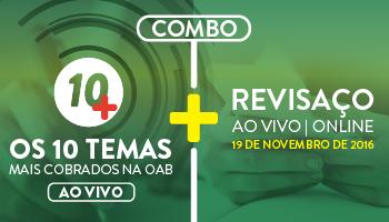 COMBO: PROJETO 10 MAIS + REVISAÇO ONLINE PARA OAB 1ª FASE XXI EXAME DE ORDEM UNIFICADO