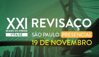 CURSO PRESENCIAL - REVISAÇO EM SÃO PAULO/SP - OAB 1ª FASE XXI EXAME DE ORDEM