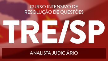 TRE/SP - CURSO PARA O CARGO DE ANALISTA JUDICIÁRIO - ÁREA JUDICIÁRIA - PROJETO UTI DE RESOLUÇÃO DE QUESTÕES DA FCC
