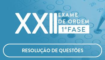 CURSO DE RESOLUÇÃO DE QUESTÕES ONLINE PREPARATÓRIO PARA OAB 1ª FASE XXII EXAME DE ORDEM UNIFICADO