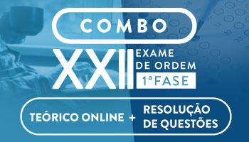 COMBO - CURSO PREPARATÓRIO PARA A OAB 1ª FASE - XXII EXAME (TEORIA + QUESTÕES)