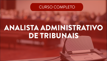 ANALISTA ADMINISTRATIVO DE TRIBUNAIS