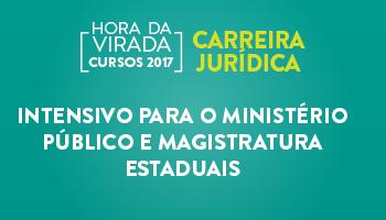INTENSIVO PARA O MINISTÉRIO PÚBLICO E  MAGISTRATURA ESTADUAIS