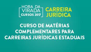 CURSO DE MATÉRIAS COMPLEMENTARES PARA CARREIRAS JURÍDICAS ESTADUAIS