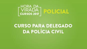 CURSO PARA DELEGADO DA POLÍCIA CIVIL
