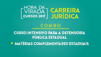 COMBO - CURSO INTENSIVO PARA A DEFENSORIA PÚBLICA ESTADUAL + MATÉRIAS COMPLEMENTARES ESTADUAIS