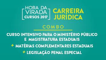COMBO - CURSO INTENSIVO PARA O MINISTÉRIO PÚBLICO E  MAGISTRATURA ESTADUAIS + MATÉRIAS COMPLEMENTARES ESTADUAIS + LEGISLAÇÃO PENAL ESPECIAL