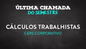 Curso de Cálculos Trabalhistas - CERS Corporativo