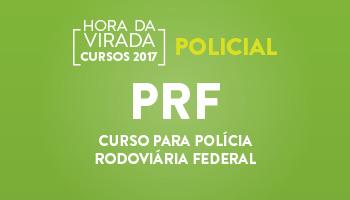 CURSO PARA POLÍCIA RODOVIÁRIA FEDERAL