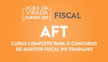 CURSO COMPLETO PARA O CONCURSO DE AUDITOR FISCAL DO TRABALHO (AFT)