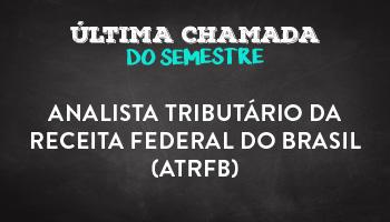 CURSO PREPARATÓRIO PARA O CONCURSO DE ANALISTA TRIBUTÁRIO DA RECEITA FEDERAL DO BRASIL (ATRFB)