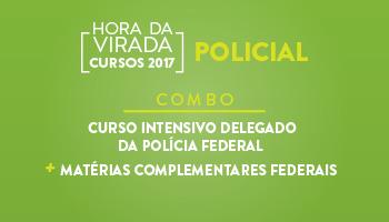 COMBO: CURSO INTENSIVO PARA DELEGADO DA POLÍCIA FEDERAL+ MATÉRIAS COMPLEMENTARES FEDERAIS