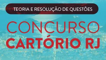 CURSO PARA O CONCURSO DE CARTÓRIO DO ESTADO DO RIO DE JANEIRO