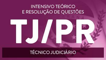 TJ/PR 2017 - CURSO PARA O CONCURSO DE TÉCNICO JUDICIÁRIO DO TRIBUNAL DE JUSTIÇA DO PARANÁ