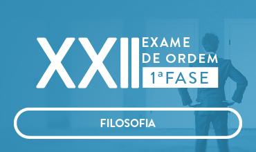 CURSO DE FILOSOFIA - OAB 1ª FASE - XXII EXAME DE ORDEM UNIFICADO - PROF. BERNARDO MONTALVÃO (DISCIPLINA ISOLADA)