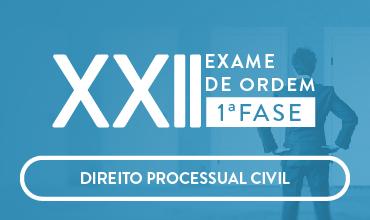 CURSO DE DIREITO PROCESSUAL CIVIL - OAB 1ª FASE - XXII EXAME DE ORDEM UNIFICADO - PROFS.  ANDRÉ MOTA E SABRINA DOURADO (DISCIPLINA ISOLADA)