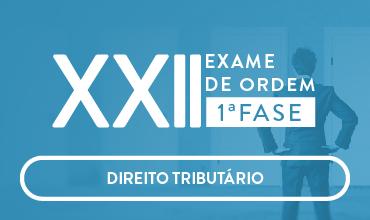 CURSO DE DIREITO TRIBUTÁRIO - OAB 1ª FASE - XXII EXAME DE ORDEM UNIFICADO  PROFS. EDUARDO SABBAG E JOSIANE MINARDI (DISCIPLINA ISOLADA)