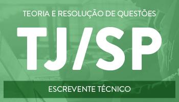 CURSO PARA ESCREVENTE TÉCNICO DO TJ/SP
