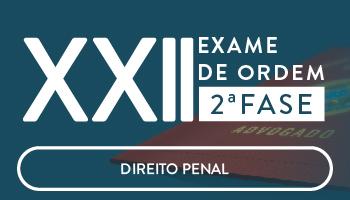 CURSO DE DIREITO PENAL PARA A OAB 2ª FASE - XXII EXAME DE ORDEM UNIFICADO - PROFs. GEOVANE MORAES e ANA CRISTINA MENDONÇA