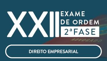 CURSO DE DIREITO EMPRESARIAL PARA OAB  2ª  FASE - XXII EXAME DE ORDEM UNIFICADO - PROFESSOR FRANCISCO PENANTE
