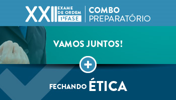COMBO: INTENSIVÃO ONLINE + FECHANDO ÉTICA - OAB 1ª FASE - XXII EXAME DE ORDEM