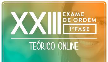 CURSO TEÓRICO ONLINE PREPARATÓRIO PARA OAB PRIMEIRA FASE -  XXIII EXAME DE ORDEM UNIFICADO