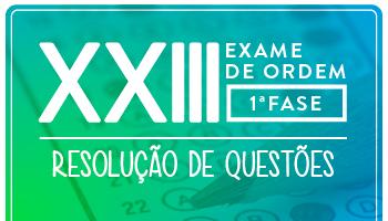 CURSO DE RESOLUÇÃO DE QUESTÕES ONLINE PREPARATÓRIO PARA OAB 1ª FASE XXIII EXAME DE ORDEM UNIFICADO