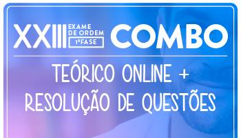 COMBO - CURSO PREPARATÓRIO PARA A OAB 1ª FASE - XXIII EXAME (TEORIA + QUESTÕES)
