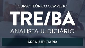 CURSO TEÓRICO COMPLETO PARA O CONCURSO DO TRE/BA - ANALISTA JUDICIÁRIO - ÁREA JUDICIÁRIA