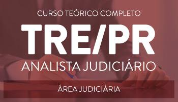 CURSO PARA O CONCURSO DO TRE/PR   ANALISTA JUDICIÁRIO - ÁREA JUDICIÁRIA