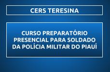 CURSO PREPARATÓRIO PARA SOLDADO PM/PI