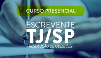 TJ/SP 2017 - CURSO PRESENCIAL PARA ESCREVENTE TÉCNICO DO TRIBUNAL DE JUSTIÇA DE SÃO PAULO - RESOLUÇÃO DE QUESTÕES VUNESP - TURMA DE SÁBADOS -  CERS SÃO PAULO