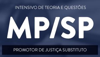 CURSO PARA O MINISTÉRIO PÚBLICO DE SÃO PAULO / INTENSIVÃO MP/SP (PROMOTOR DE JUSTIÇA)